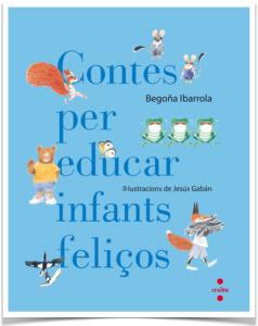130 Contes per educar infants feliços